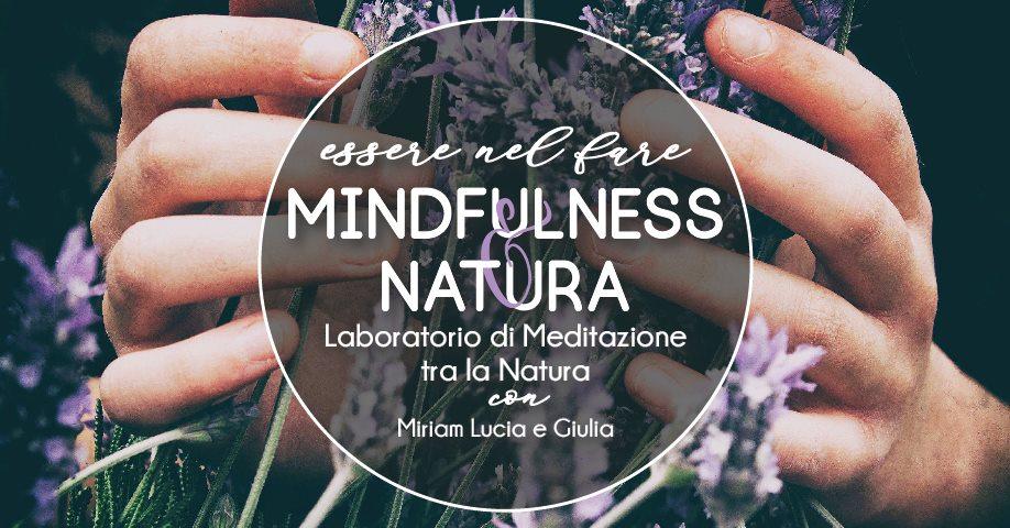 Mindfulness e Natura - Essere nel Fare @ Fioribrì   Percoto   Friuli-Venezia Giulia   Italia