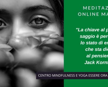 Un brano  di Jack Kornfield per la meditazione online del mattino